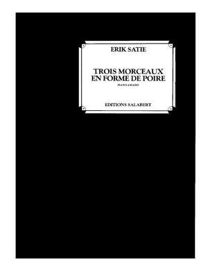 Sheet Music Trois morceaux en forme de poire