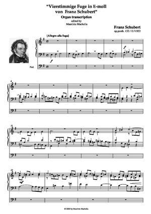 "Sheet Music ""Vierstimmige Fuge in E-moll  von  Franz Schubert"" Organ transcription"