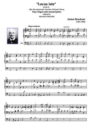"Sheet Music ""Locus Iste""  Easy Organ-solo transcription for Church Service (WAB 23)"