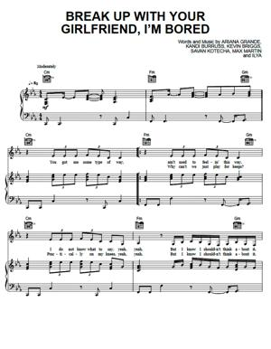 Sheet Music Ariana Grande - Break Up With Your Girlfriend I'm Bored