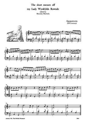 Sheet Music The short mesure off my Lady Wynkfylds Rownde (XVI c.)