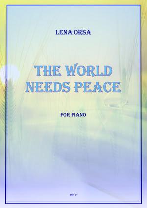 Sheet Music The World Needs Peace