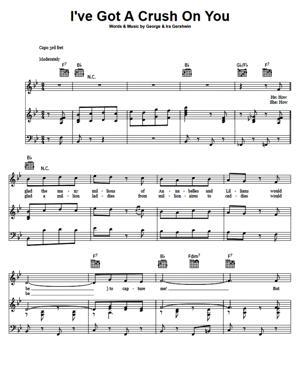 Sheet Music George Gershwin - I've Got A Crush On You