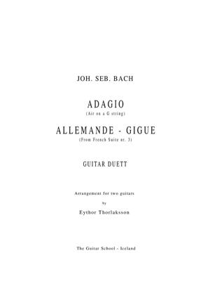 Sheet Music Adagio (air on G string), Allemanda and Gigue de French Suite no. 3